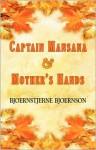 Captain Mansana & Mothers Hands - Bjørnstjerne Bjørnson
