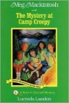 Meg Mackintosh and the Mystery at Camp Creepy - Lucinda Landon