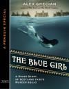 The Blue Girl - Alex Grecian
