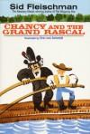 Chancy and the Grand Rascal - Sid Fleischman, Eric Von Schmidt