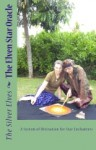 The Elven Star Oracle: A System of Divination for Star Enchanters - Silver Elves