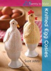 Knitted Egg Cosies - Susie Johns