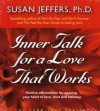 Inner Talk for a Love That Works (Audio) - Susan Jeffers