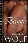 Keeping Beauty - Jamieson Wolf