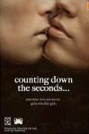 Counting Down The Seconds - Lexy Weallens, Chris McMurray, Melody Breyer-Grell, Denise Warner-Gregory, Jade Du Preez, Melanie King, Ruth Moorman, Sasha Faulks, Olga Guymon, Josie Teresi
