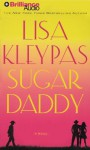 Sugar Daddy - Lisa Kleypas, Jeannie Stith
