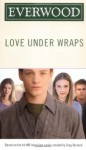 Love Under Wraps - Emma Harrison