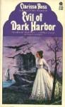 Evil of Dark Harbor - Clarissa Ross