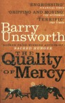 The Quality of Mercy. Barry Unsworth - Barry Unsworth