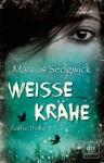 Weisse Krähe - Marcus Sedgwick