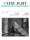 Pathlight: New Chinese Writing (Summer 2012) - Eric Abrahamsen, Alice Xin Liu, Canaan Morse, Zhanjun Shi, Wang Anyi, Wei Wei, Guo Wenbin, A. Yi, Yu Jian, Pan Wei, Tian He, Wang Xiaoni, Jia Pingwa, Medrol, Mai Jia, Ge Fei, Zhou Daxin, Fang Fang, Anni Baobei, Lu Min