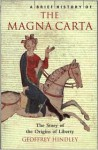 A Brief History of the Magna Carta - Geoffrey Hindley