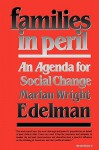 Families in Peril: An Agenda for Social Change - Marian Wright Edelman