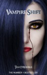 Vampire Shift (The Kiera Hudson Series One (Book One)) - Tim O'Rourke