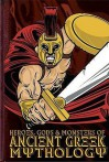 Heroes, Gods And Monsters In Ancient Greek Mythology (Cherished Library) - Michael Ford