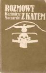 Rozmowy z katem - Kazimierz Moczarski