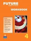 Future 4 Workbook - Jane Curtis