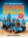 Out the Back with Bondi Rescue - Nick Carroll