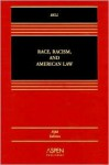 Race, Racism and American Law - Derrick A. Bell