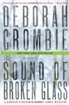 The Sound of Broken Glass - Deborah Crombie
