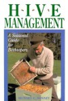 Hive Management: A Seasonal Guide for Beekeepers (Storey's Down-To-Earth Guides) - Richard E. Bonney