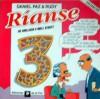 Ríanse 3: de Anillaco a Wall Street - Rudy, Daniel Paz