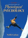 Foundations Of Physiological Psychology - Neil R. Carlson