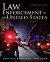 Law Enforcement in the United States - James A Conser, Rebecca Paynich, Terry E Gingerich