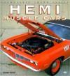 Hemi Muscle Cars - Robert Genat