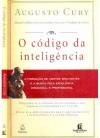 O Código da Inteligência: A Formação de Mentes Brilhantes - Augusto Cury