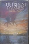 This Present Darkness (Darkness Set, #1) - Frank Peretti