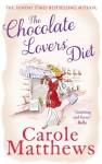 The Chocolate Lovers' Diet - Carole Matthews