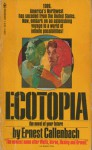 Ecotopia: The Notebooks and Reports of William Weston - Ernest Callenbach