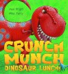Crunch Munch Dinosaur Lunch - Paul Bright, Mike Terry