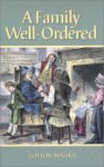A Family Well-Ordered - Cotton Mather