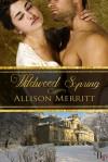 Wildwood Spring - Allison Merritt