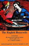 The English Housewife - Gervase Markham, Michael R. Best