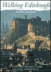Walking Edinburgh: Twenty-Five Original Walks in and Around Edinburgh - Robin Gauldie