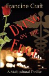 Dying On The Edge - Francine Craft