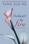Seduced By Fire: A Partners in Play Novel - Tara Sue Me