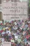 The Unconquered People:: The Liberation of an Oppressed Caste - John O'Brien