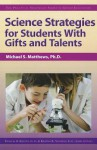 Science Strategies for Students with Gifts and Talents - Michael Matthews