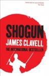 Shogun: A Novel of Japan - James Clavell