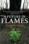 A Future in Flames - Danielle Clode