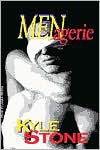 MENagerie: Stories Of Passion And Dark Fantasy - Kyle Stone