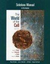 The Student Solutions Manual for The World of the Cell for World of the Cell - Wayne M. Becker, Jeff Hardin, Lewis J. Kleinsmith