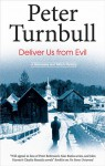 Deliver Us from Evil - Peter Turnbull
