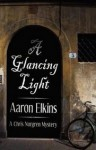 A Glancing Light - Aaron Elkins