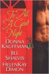 To All A Good Night - Donna Kauffman, HelenKay Dimon