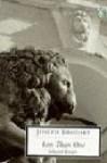 Less Than One: Selected Essays (Penguin Twentieth-Century Classics) - Joseph Brodsky